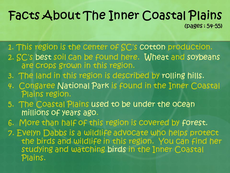 Facts About The Inner Coastal Plains (pages : 54-55)