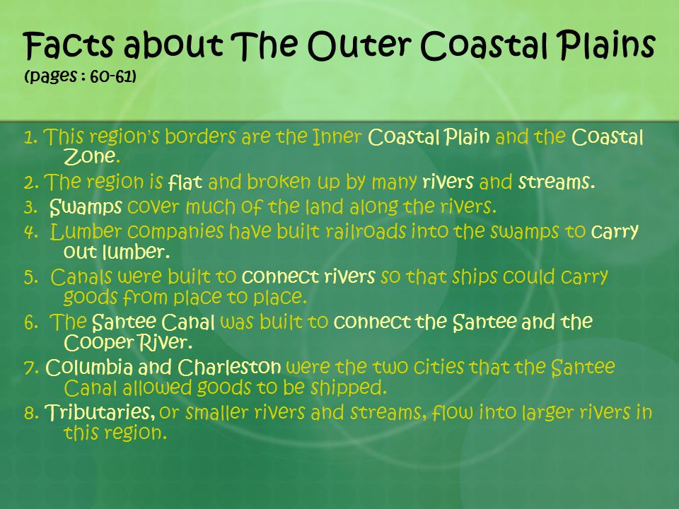 Facts about The Outer Coastal Plains (pages : 60-61)