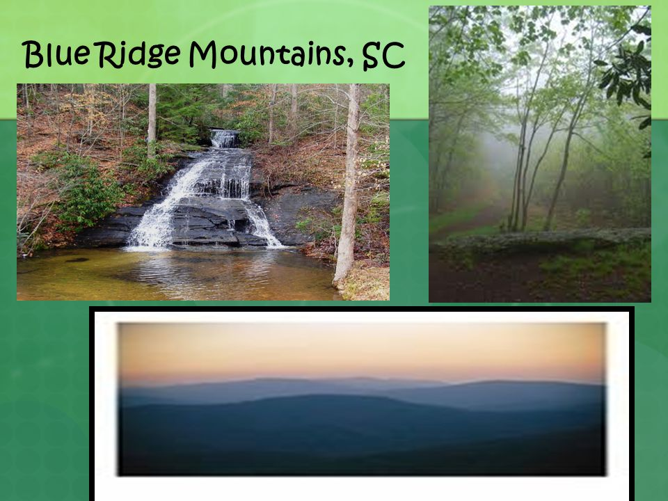 Blue Ridge Mountains, SC
