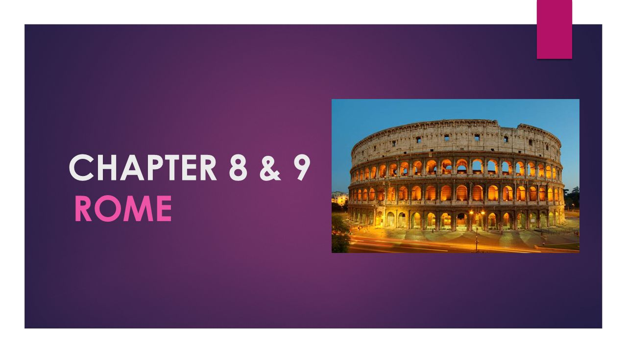 CHAPTER 8 & 9 rome