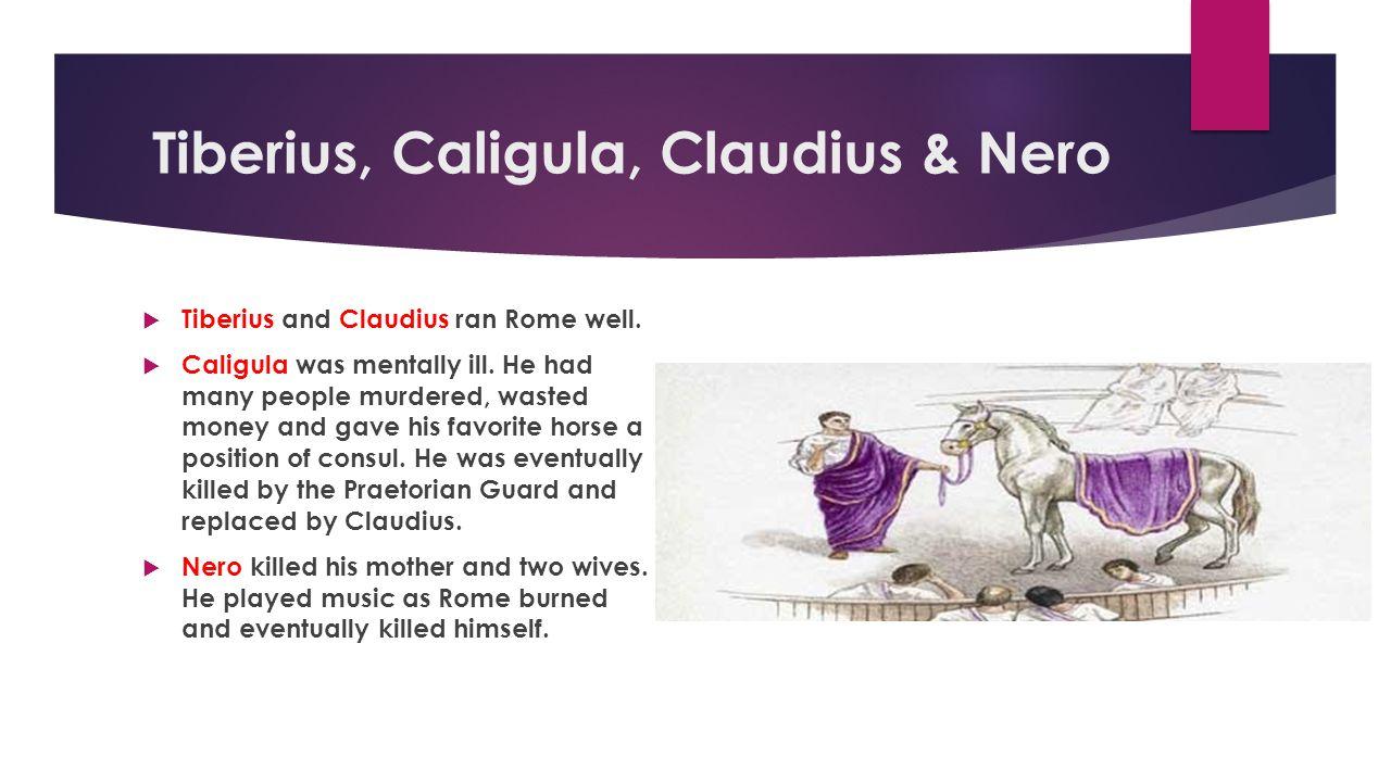Tiberius, Caligula, Claudius & Nero