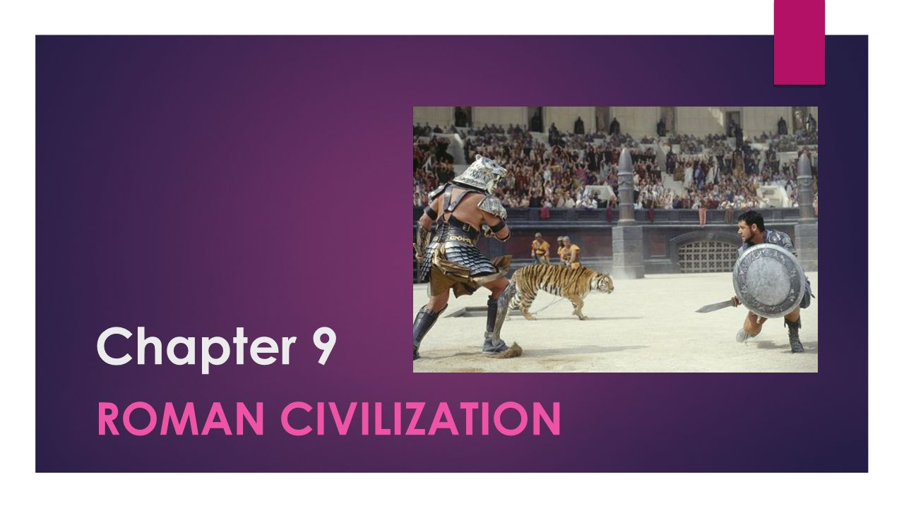 Chapter 9 Roman civilization