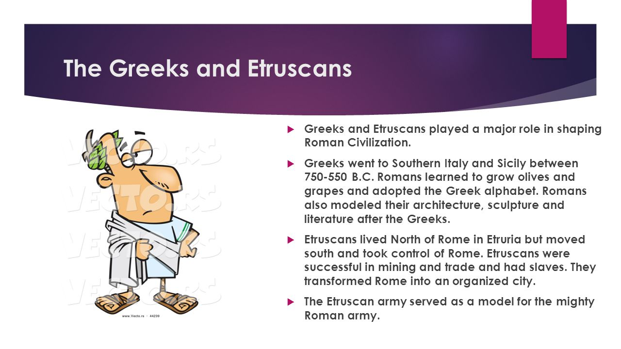 The Greeks and Etruscans