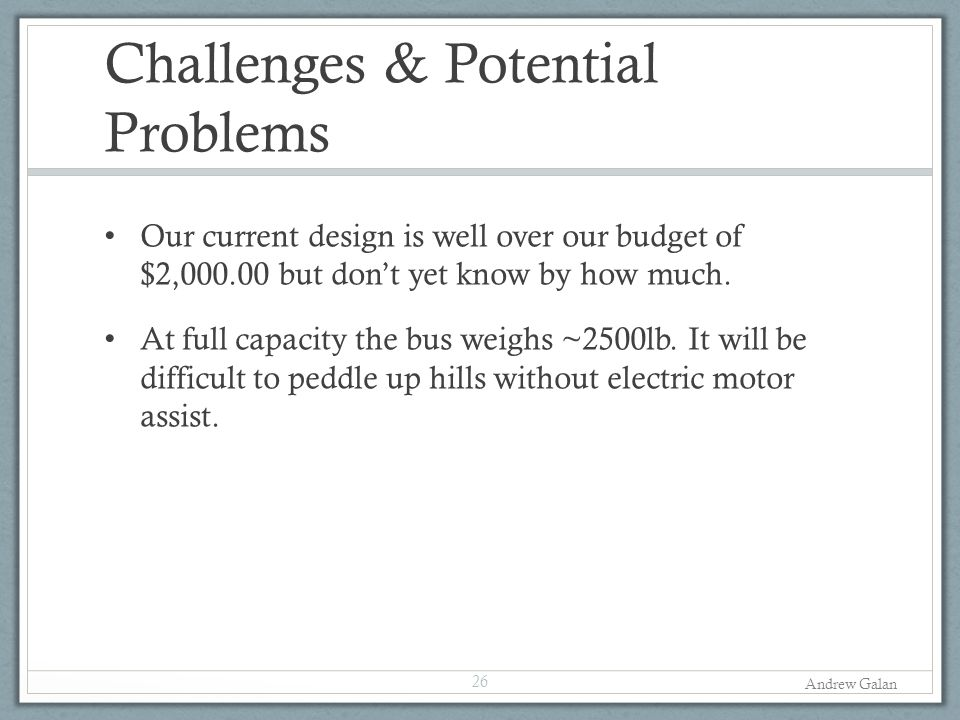 Challenges & Potential Problems