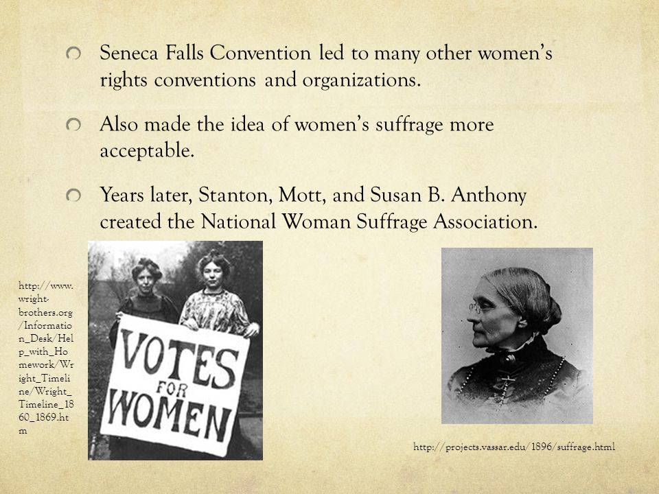 Also made the idea of women's suffrage more acceptable.
