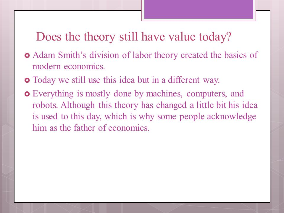 Does the theory still have value today
