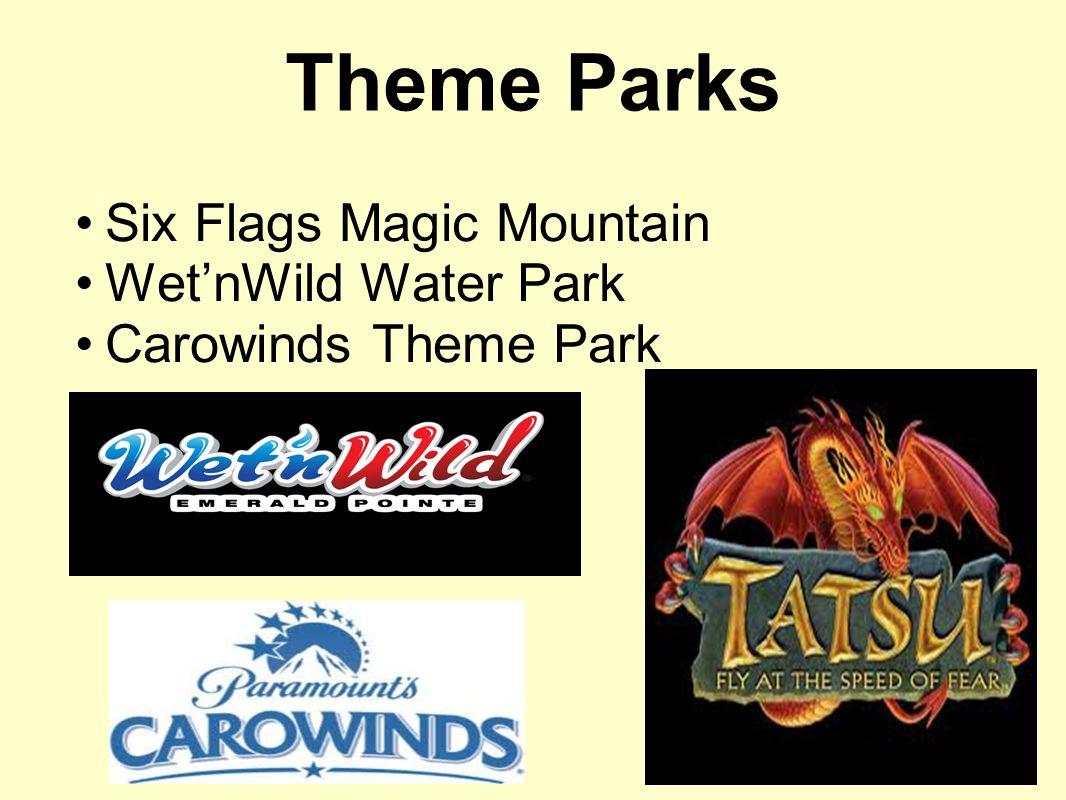 Six Flags Magic Mountain Wet'nWild Water Park Carowinds Theme Park