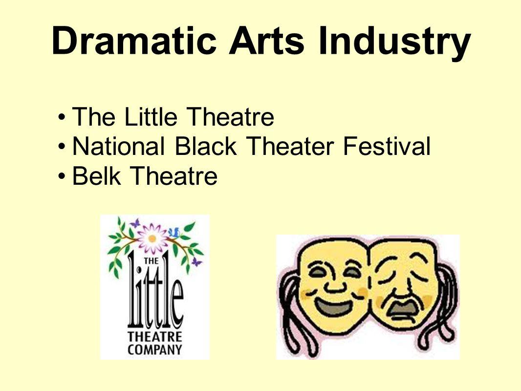 Dramatic Arts Industry