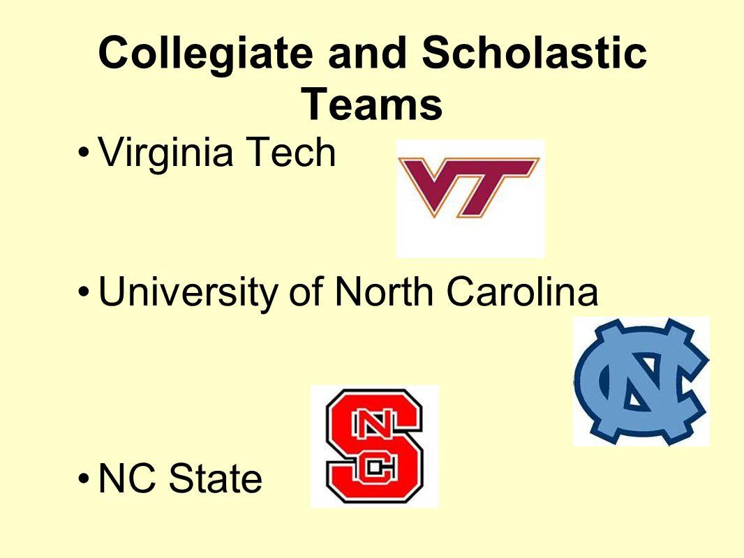 Collegiate and Scholastic Teams