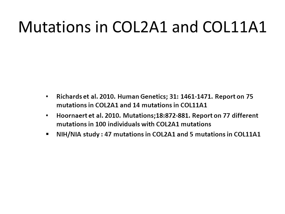 Mutations in COL2A1 and COL11A1