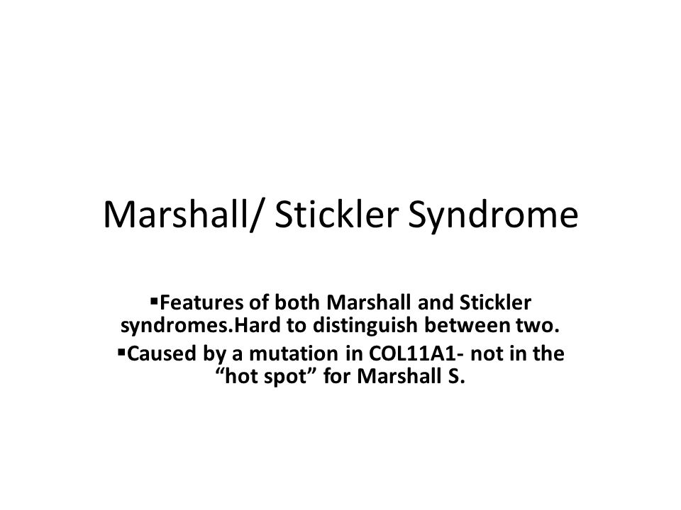 Marshall/ Stickler Syndrome