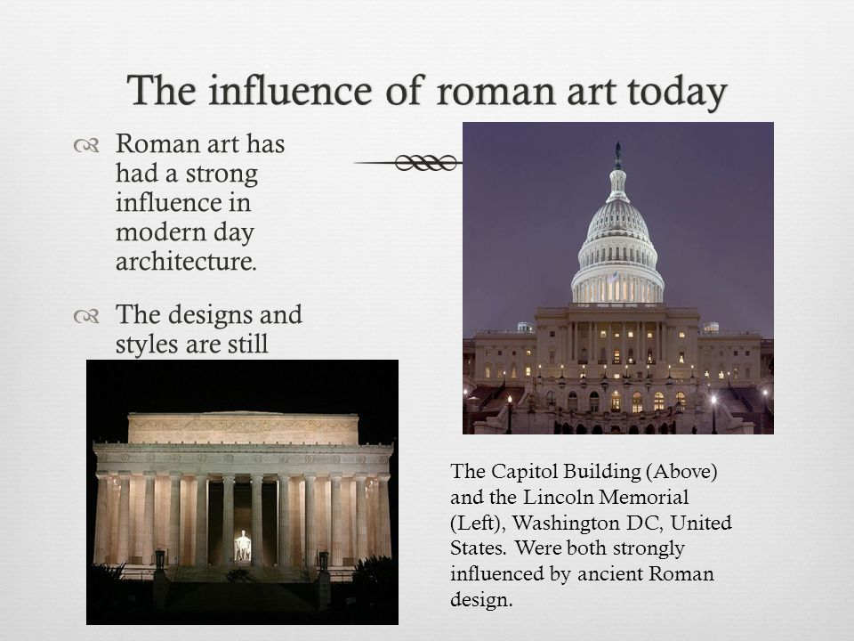 The influence of roman art today