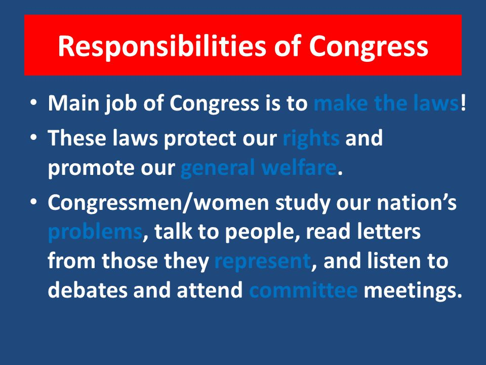 Responsibilities of Congress