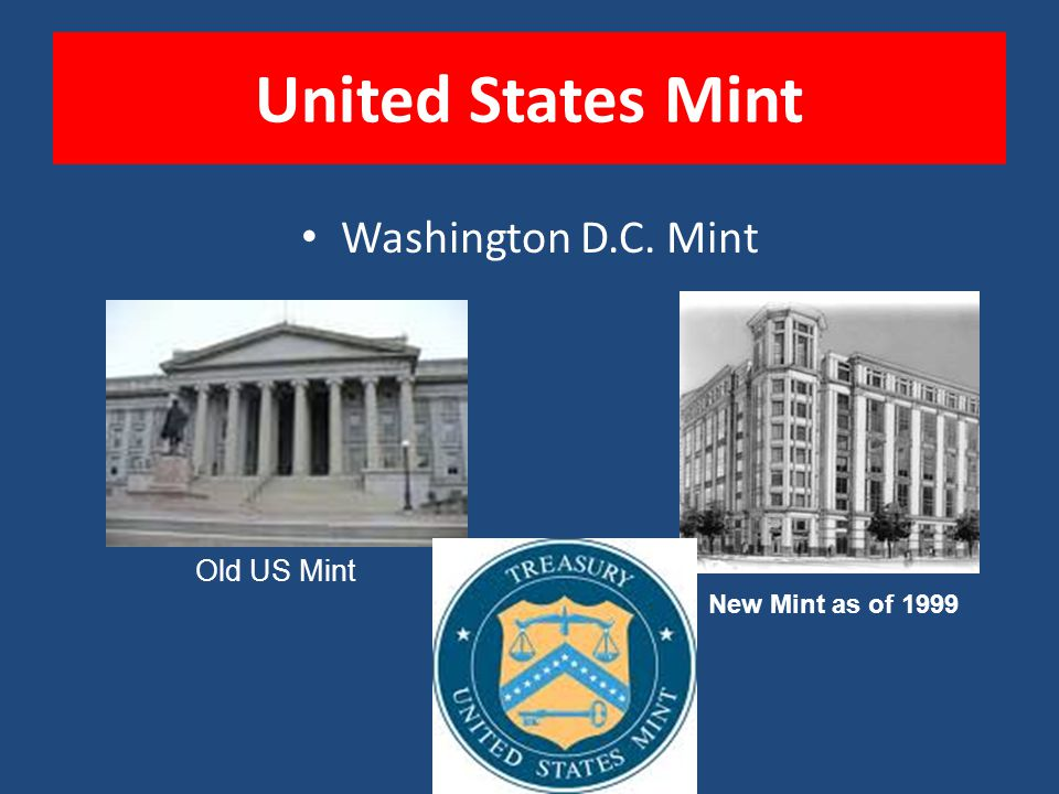 United States Mint Washington D.C. Mint Old US Mint