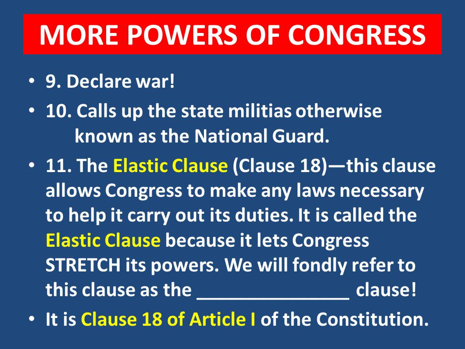MORE POWERS OF CONGRESS