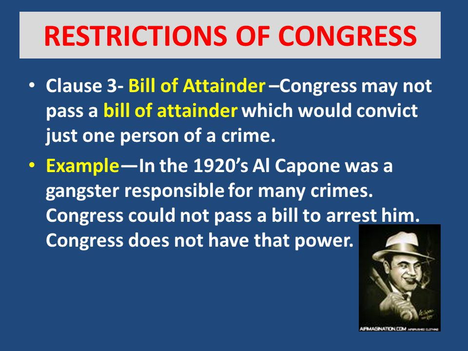 RESTRICTIONS OF CONGRESS