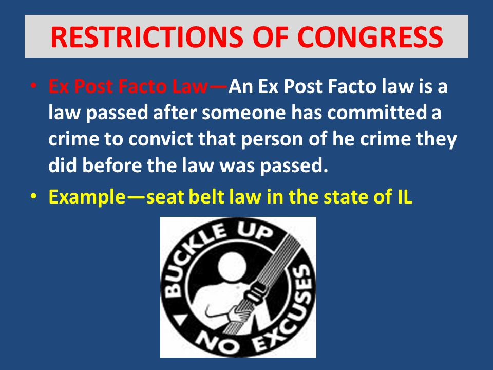 "[ANSWERED] Chapter One: What is the definition of an ""ex post facto"" law and why are they"
