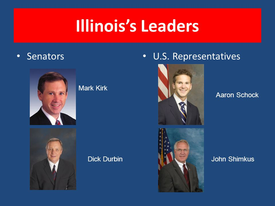 Illinois's Leaders Senators U.S. Representatives Mark Kirk