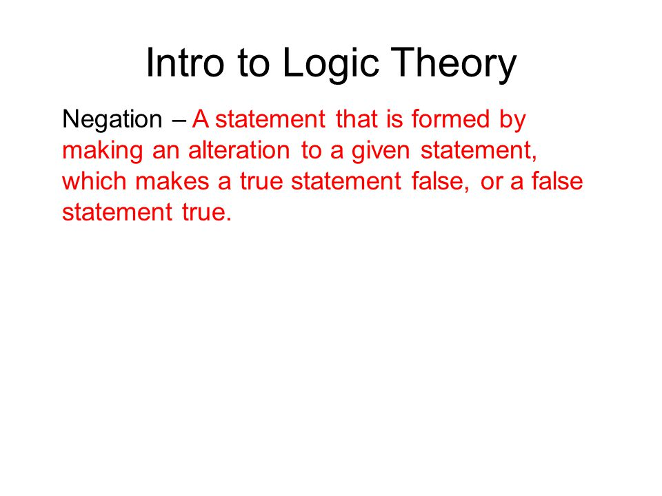 Intro to Logic Theory