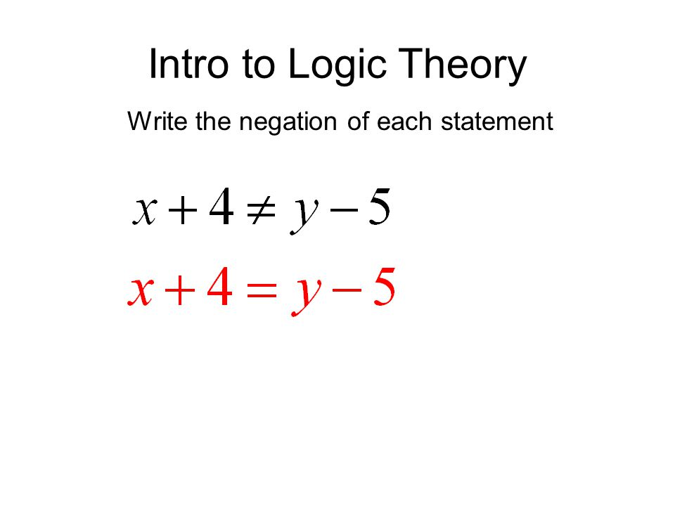 Write the negation of each statement