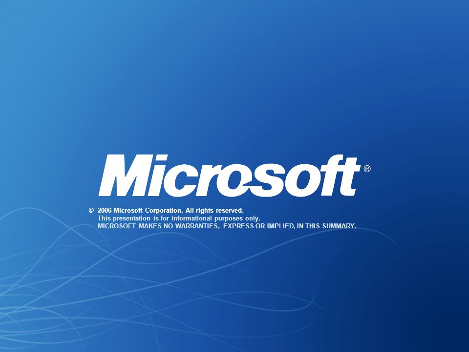 ©. 2006 Microsoft Corporation. All rights reserved