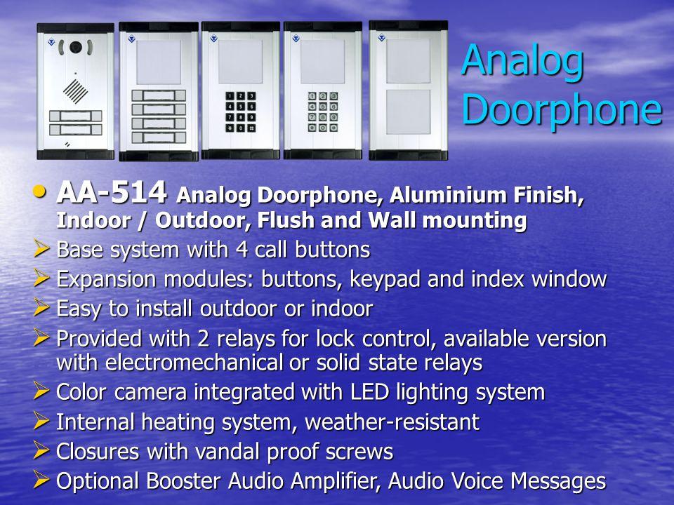 Analog Doorphone AA-514 Analog Doorphone, Aluminium Finish, Indoor / Outdoor, Flush and Wall mounting.
