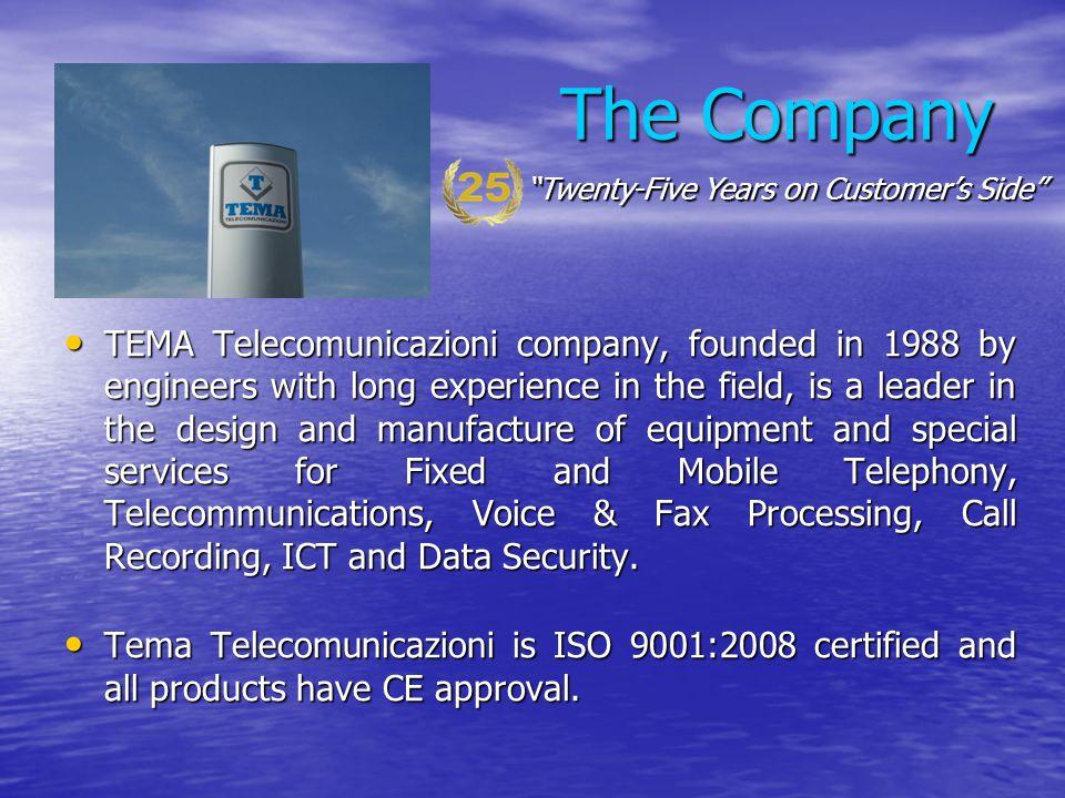 The Company Twenty-Five Years on Customer's Side