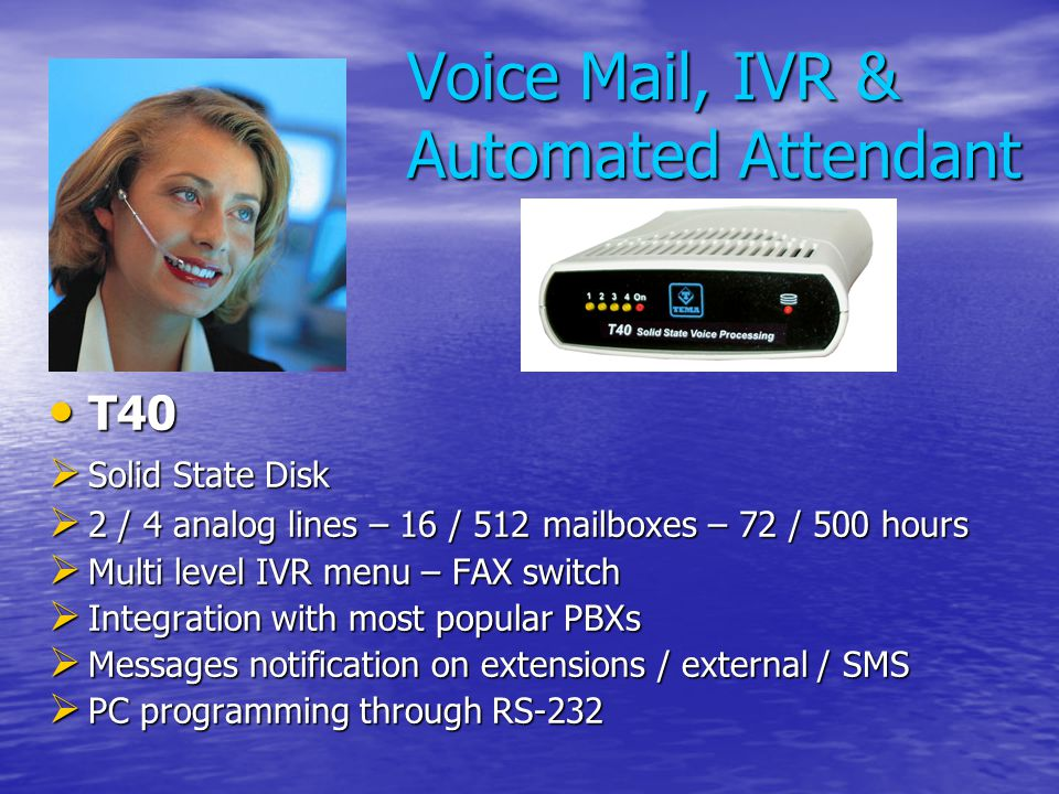 Voice Mail, IVR & Automated Attendant