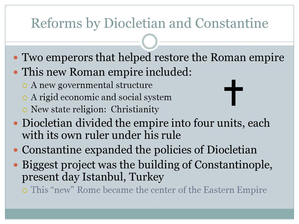 Reforms by Diocletian and Constantine