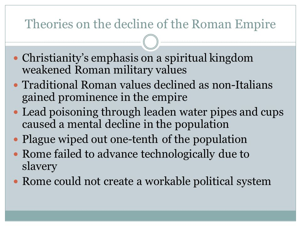 Theories on the decline of the Roman Empire