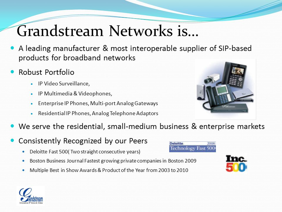 Grandstream Networks is…