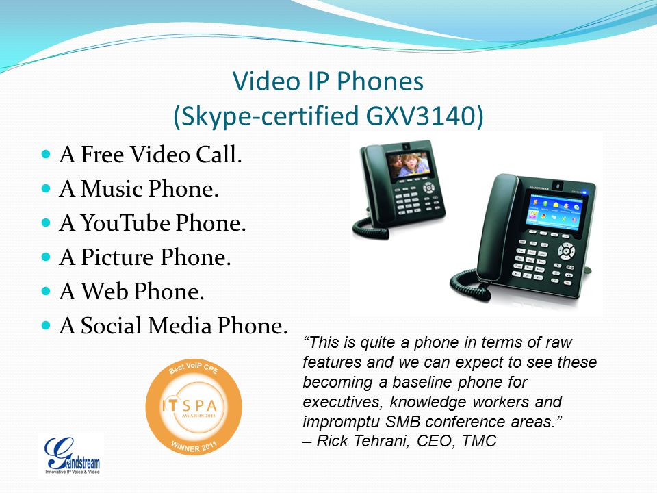 Video IP Phones (Skype-certified GXV3140)
