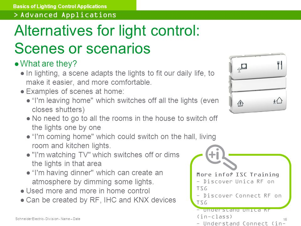 Alternatives for light control: Scenes or scenarios