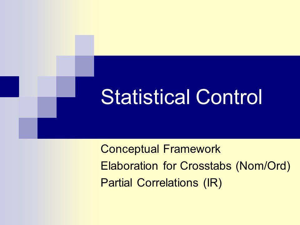 Statistical Control Conceptual Framework