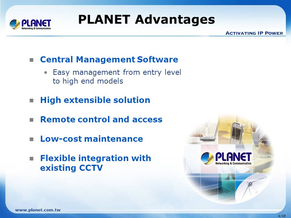 PLANET Advantages Central Management Software High extensible solution