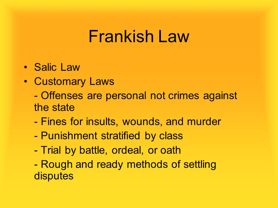 Frankish Law Salic Law Customary Laws