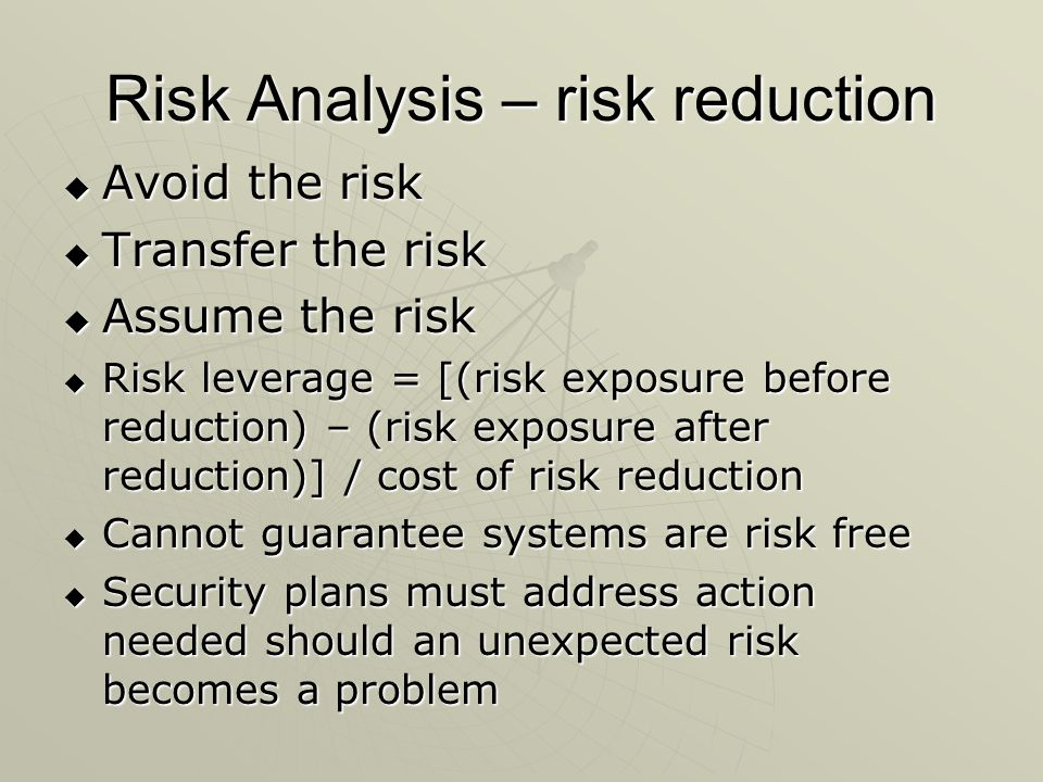 Risk Analysis – risk reduction