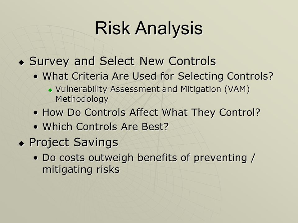 Risk Analysis Survey and Select New Controls Project Savings