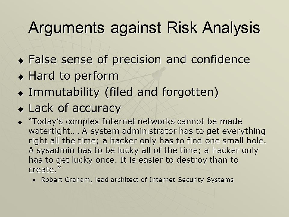 Arguments against Risk Analysis