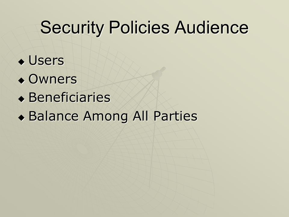 Security Policies Audience