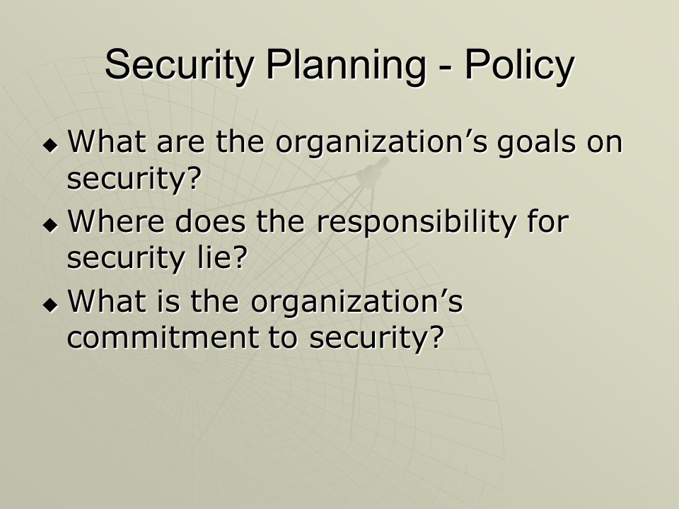 Security Planning - Policy