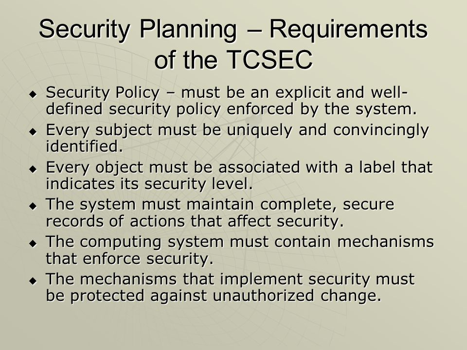 Security Planning – Requirements of the TCSEC