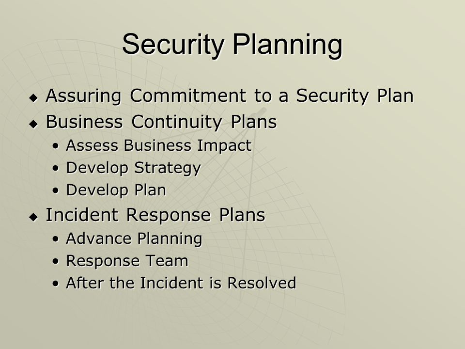 Security Planning Assuring Commitment to a Security Plan