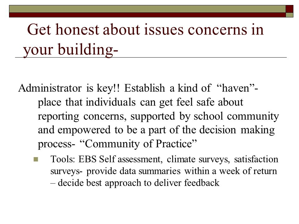 Get honest about issues concerns in your building-