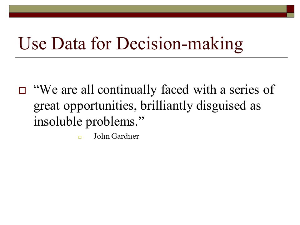 Use Data for Decision-making