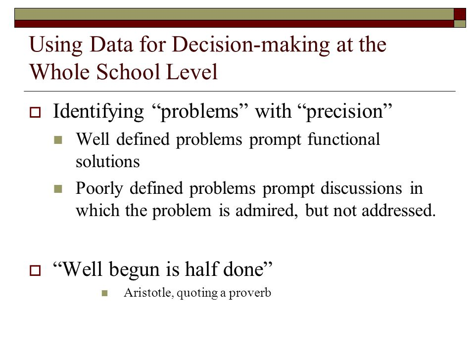 Using Data for Decision-making at the Whole School Level