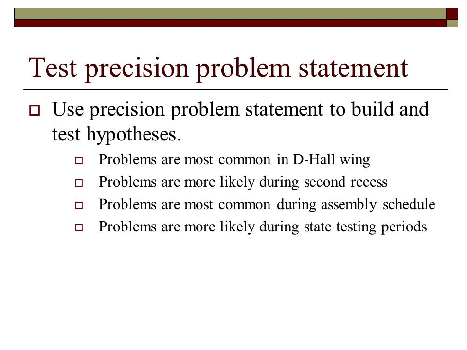 Test precision problem statement