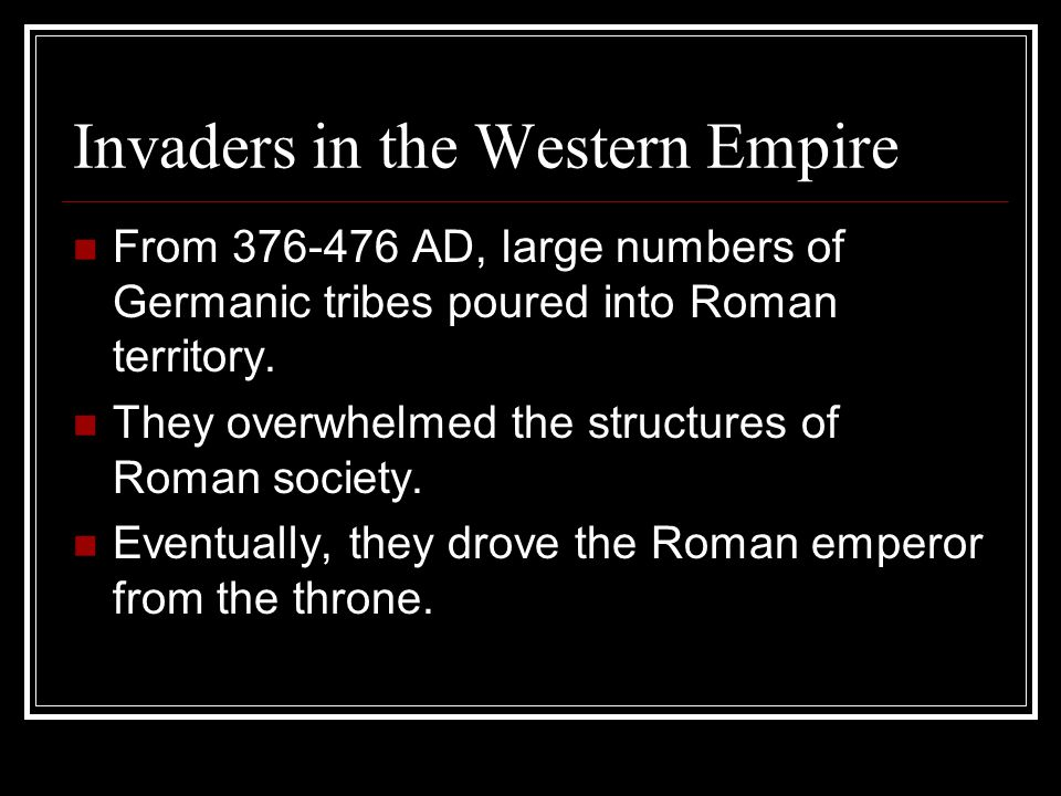 Invaders in the Western Empire