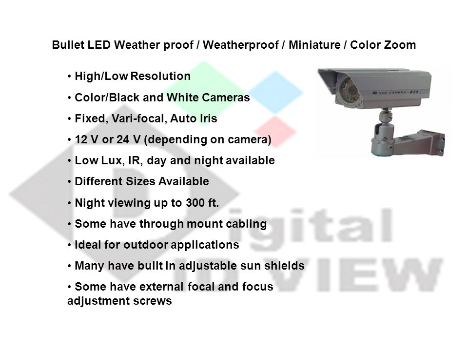 Bullet LED Weather proof / Weatherproof / Miniature / Color Zoom