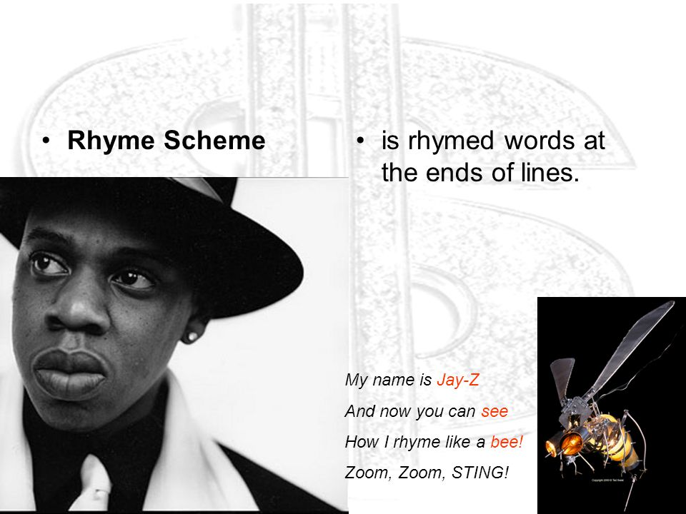 is rhymed words at the ends of lines.